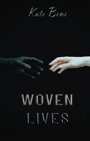 Woven lives
