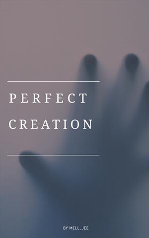 Perfect creation