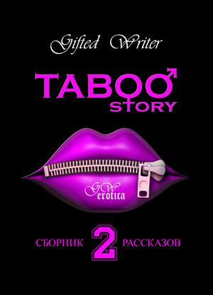 Taboo story - 2